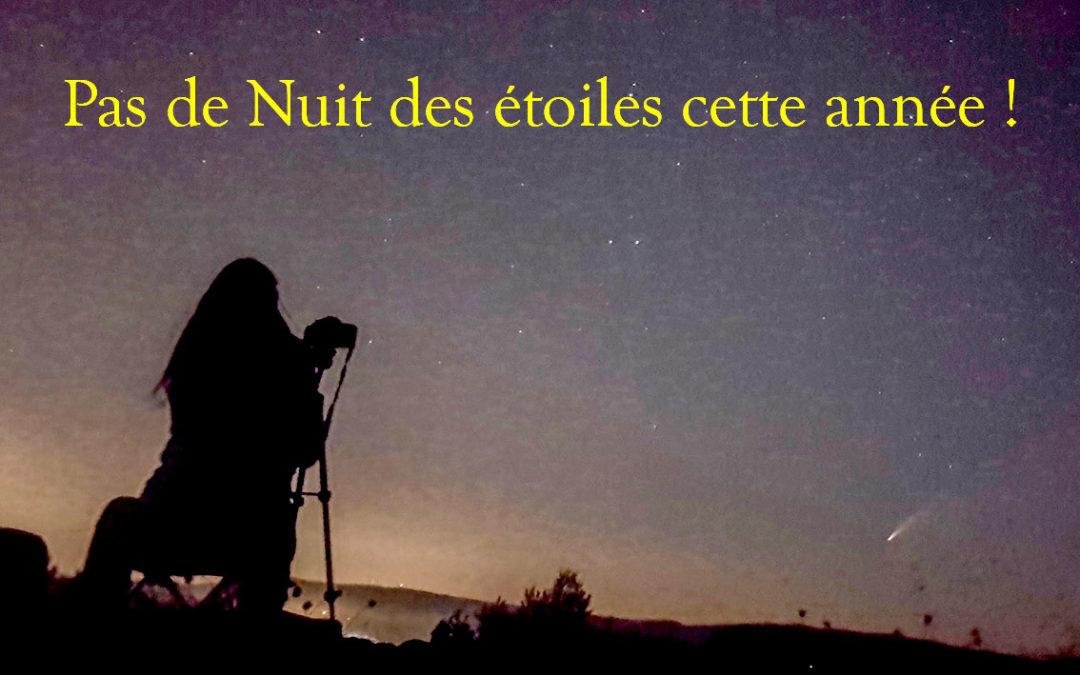 Pas de Nuit des étoiles cette année !
